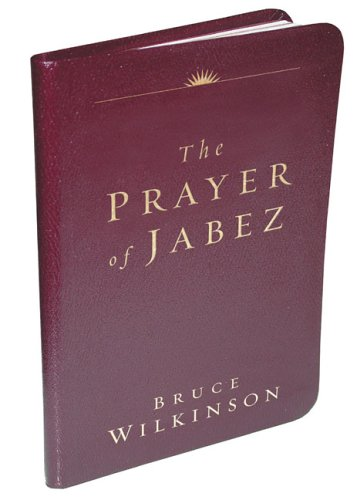 Ebook The Prayer of Jabez Genuine Leather Edition: Breaking Through to the Blessed Life by Bruce H. Wilkinson PDF!