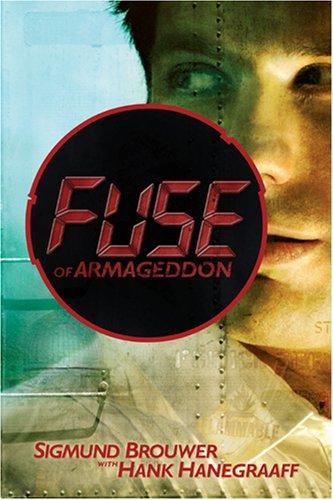 Fuse of Armageddon by Sigmund Brouwer