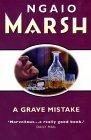 A Grave Mistake (Roderick Alleyn, #30)