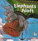 Elephants Aloft by Kathi Appelt