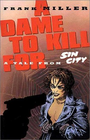 Sin City Volume 2: A Dame to Kill For Limited Edition