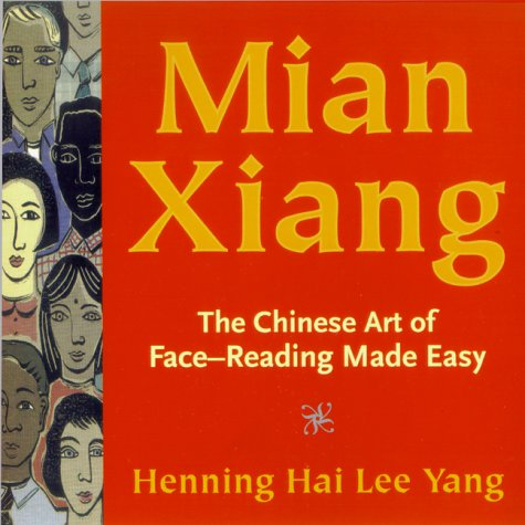 Mian Xiang: The Ancient Chinese Art of Face Reading