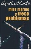 Miss Marple y Trece Problemas by Agatha Christie