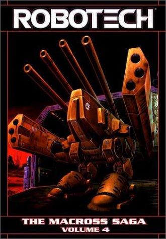 Robotech - The Macross Saga, Vol. 4