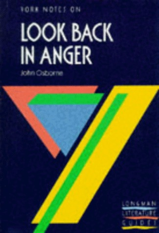 """York Notes on """"Look Back in Anger"""" by John Osborne (York Notes)"""