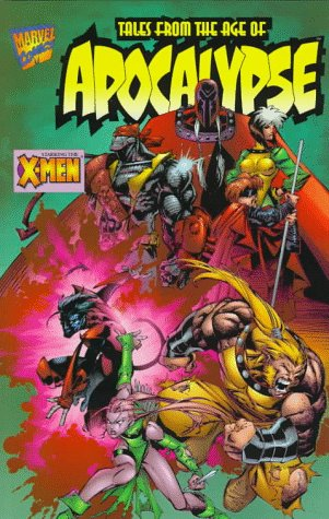 Tales of the Age of Apocalypse