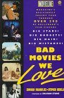 Bad Movies We Love by Edward Margulies