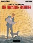 The Invisible Frontier, Volume 1 (Les Cités obscures, #8)