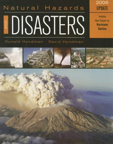 Natural Hazards and Disasters: 2006 Update