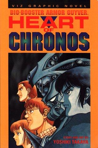 Bio Booster Armor Guyver, Volume 6: Heart of Chronos