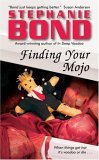 Finding Your Mojo (Voodoo in Mojo, #2)