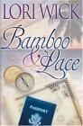 Bamboo & Lace by Lori Wick