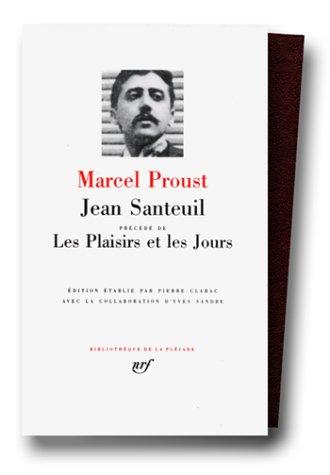 Jean Santeuil: Précédé De Les Plaisirs Et Les Jours
