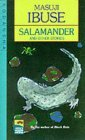Salamander and Other Stories by Masuji Ibuse