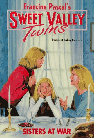 Sisters at War (Sweet Valley Twins, #111)