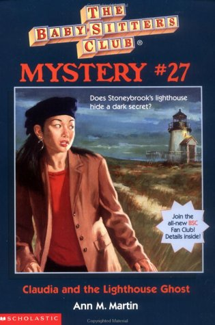Claudia and the Lighthouse Ghost (Baby-Sitters Club Mystery, #27)
