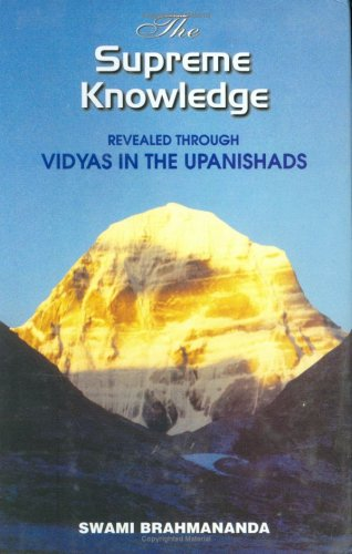 The Supreme Knowledge: Revealed Through Vidyas In The Upanishads