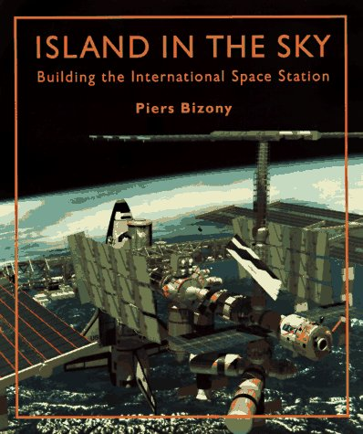 Island in the Sky: The International Space Station