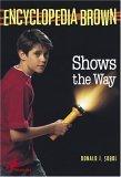 Encyclopedia Brown Shows the Way (Encyclopedia Brown, #9)