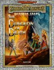 The Dungeon of Death: A Dungeon Crawl Adventure (Advanced Dungeons and Dragons: Forgotten Realms)