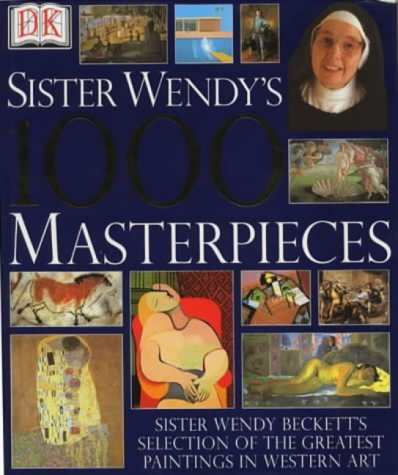 Sister Wendy's 1000 Masterpieces