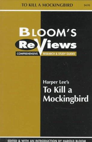 Harper Lee's to Kill a Mockingbird by Harold Bloom