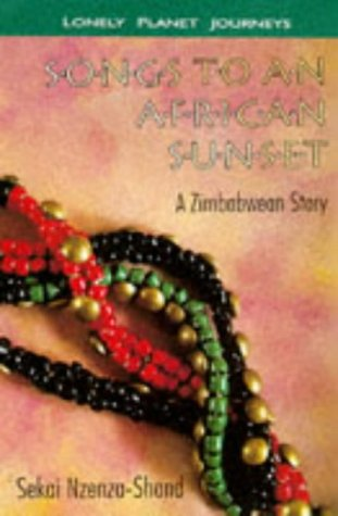 Songs to an African Sunset by Sekai Nzenza-Shand