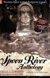 Spoon River Anthology - Literary Touchstone Classic