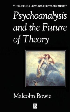 Psychoanalysis and the Future of Theory