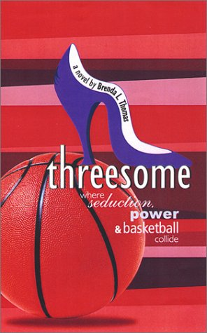 Threesome by Brenda L. Thomas
