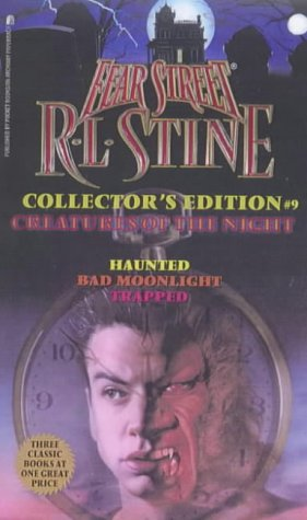Creatures of the Night (Fear Street Collector's Edition, #9)