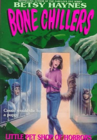 Little Pet Shop of Horrors (Bone Chillers, #2)