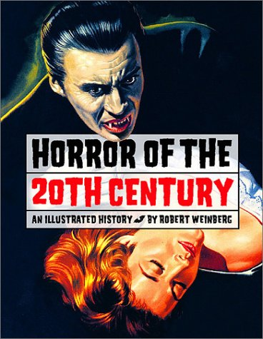 Horror of the 20th Century: An Illustrated History