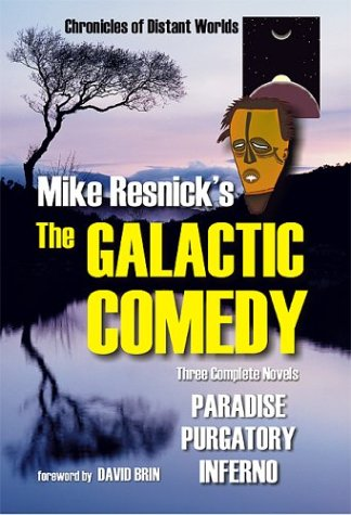 Mike Resnick's The Galactic Comedy (Galactic Comedy, #1-3)