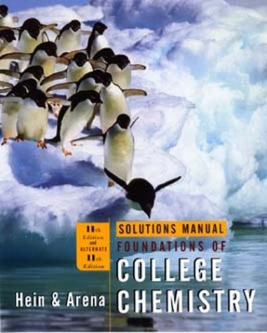 Solutions Manual to Accompany Foundations of College Chemistry, 11th Edition and Alternate