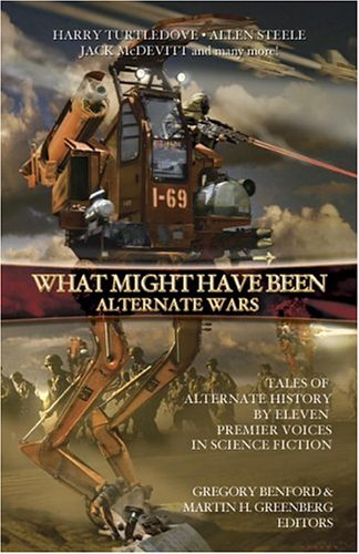 Alternate Wars (What Might Have Been, #3)