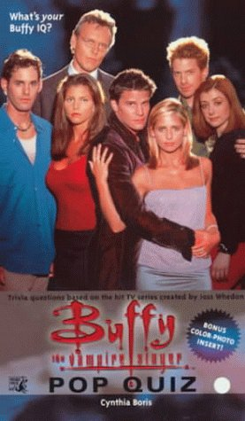 The Official Buffy the Vampire Slayer Pop Quiz
