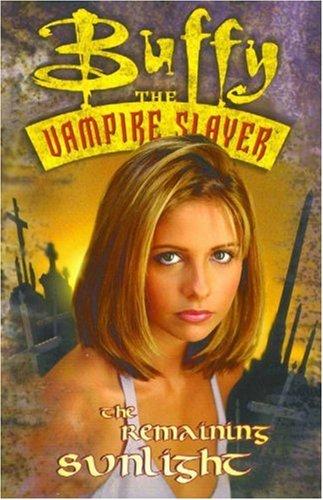 Buffy the vampire slayer remaining sunlight by andi watson 293502 fandeluxe Document