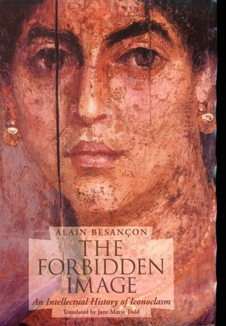 the-forbidden-image-an-intellectual-history-of-iconoclasm
