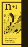 P.S.1 Symposium: A Practical Avant-Garde (Research Branch Pamphlet No.1)