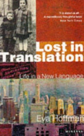 Lost In Translation by Eva Hoffman