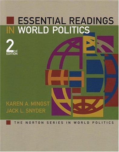 Essential Readings in World Politics (The Norton Series in World Politics)