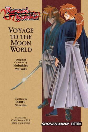 Rurouni Kenshin, Volume 1 (Voyage to the Moon World - Novel)