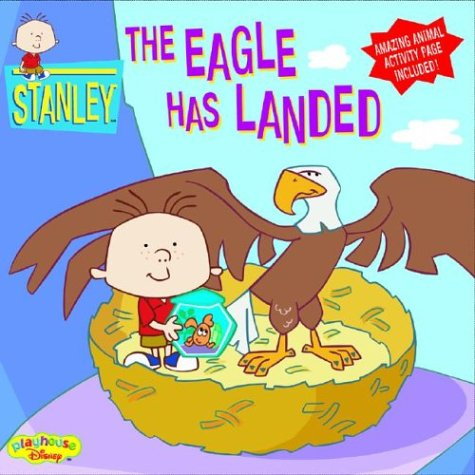 The Eagle Has Landed (Stanley, #10)