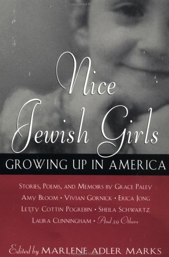 Nice Jewish Girls: Growing Up in America