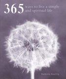 365 Ways to a Simpler & More Spiritual Life