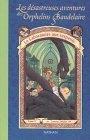 Le Laboratoire aux serpents (Les Désatreuses Aventures des orphelins Baudelaire, #2)