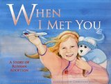 When I Met You by Adrienne Ehlert Bashista