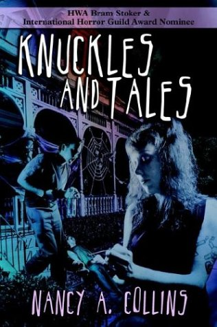 Knuckles and Tales by Nancy A. Collins