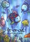 Arcenciel Petit Poisson...Fr Rai Fi